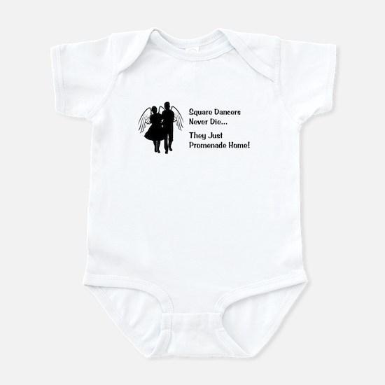 Square Dancers Never Die Infant Bodysuit