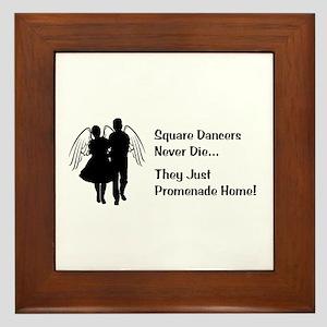 Square Dancers Never Die Framed Tile