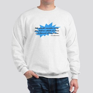 Day Lost Without Dancing Sweatshirt