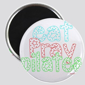 eat pray pilates white copy Magnet