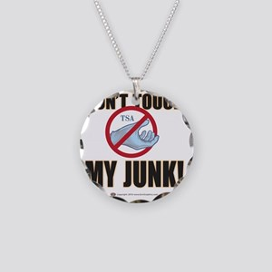 Dont touch my junk Necklace Circle Charm
