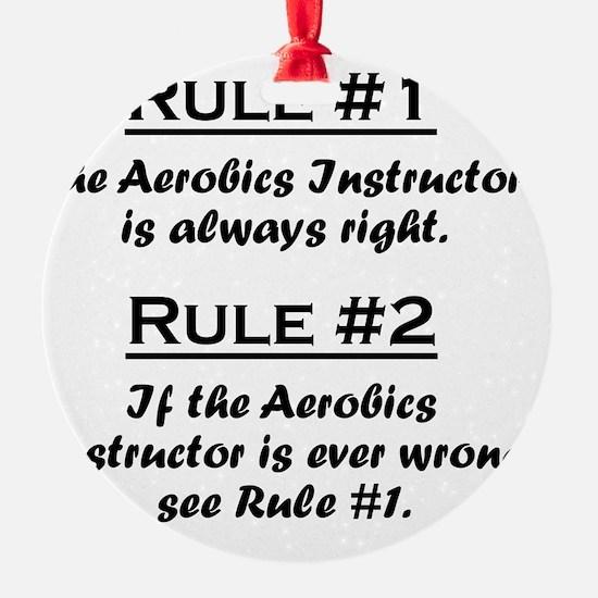 Rule Aerobics Instructor Ornament