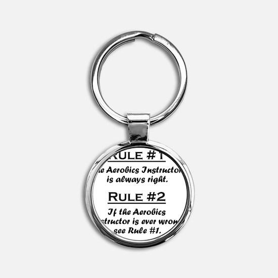 Rule Aerobics Instructor Round Keychain