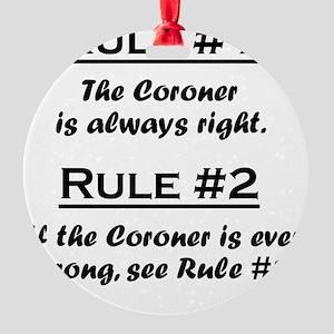 Rule Coroner Round Ornament