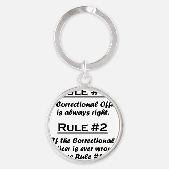 Rule Correctional Officer Round Keychain