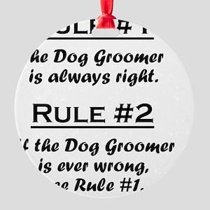 Rule Dog Groomer Round Ornament