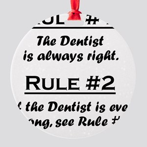 Rule Dentist Round Ornament