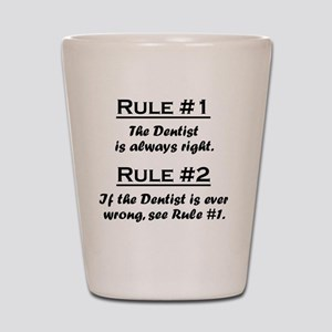 Rule Dentist Shot Glass
