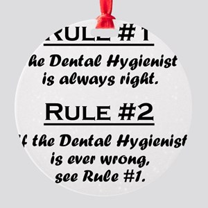 Rule Dental Hygienist Round Ornament