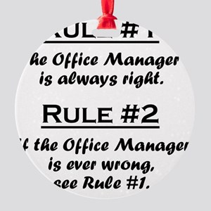 Rule Office Manager Round Ornament