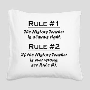 Rule History Teacher Square Canvas Pillow