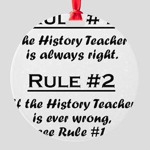 Rule History Teacher Round Ornament