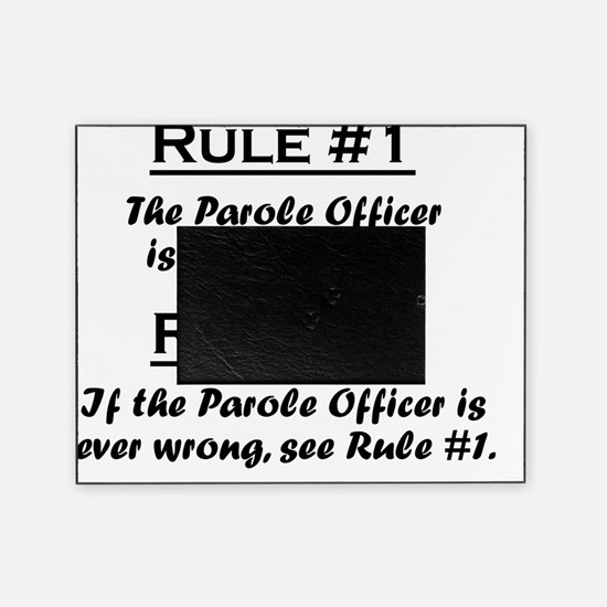 Rule Parole Officer Picture Frame