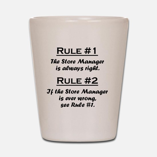 Rule Store Manager Shot Glass
