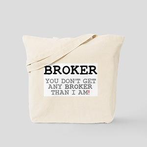 BROKER! Tote Bag