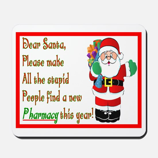 Pharmacy Dear Santa Cards Mousepad