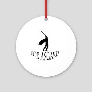 For Asgard! Round Ornament