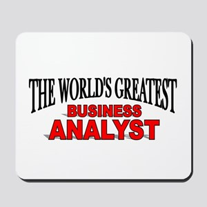 """""""The World's Greatest Business Analyst"""" Mousepad"""