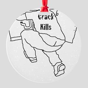 Crack Kills PB White Round Ornament