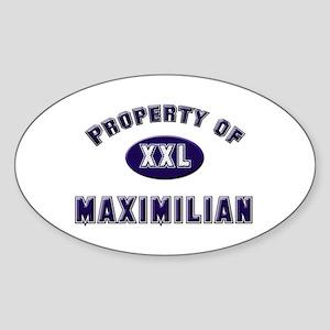 Property of maximilian Oval Sticker