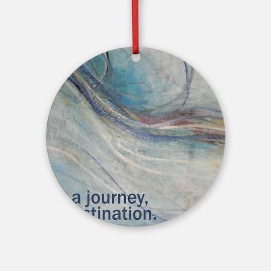 PSTR-journey3 copy Round Ornament