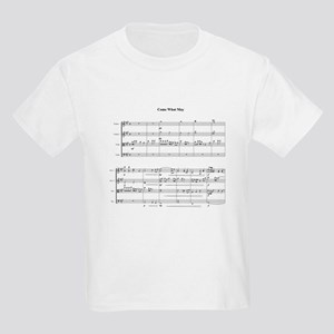 come what may T-Shirt
