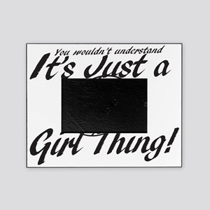 Soccer Girl Thing Picture Frame
