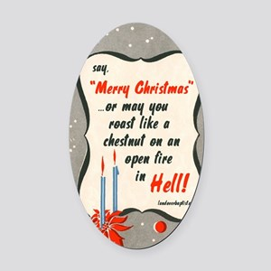 saymerrychristmas Oval Car Magnet