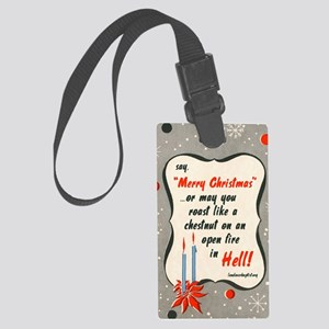 saymerrychristmas Large Luggage Tag