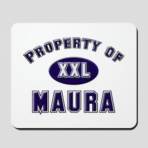 Property of maura Mousepad