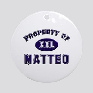 Property of matteo Ornament (Round)