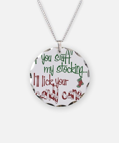 Stuff my stocking2 copy Necklace