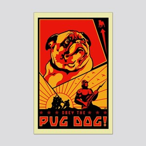 Obey the Pug Dog! #3 Mini Poster Print