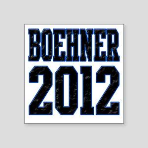"""Boehner 2012 Square Sticker 3"""" x 3"""""""