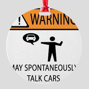 TALK CARS Round Ornament