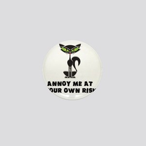 annoy me at your own risk copy Mini Button