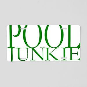Pool Junkie Aluminum License Plate