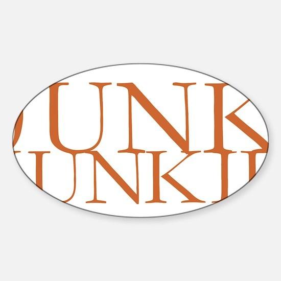 Junk Junkie.gif Sticker (Oval)