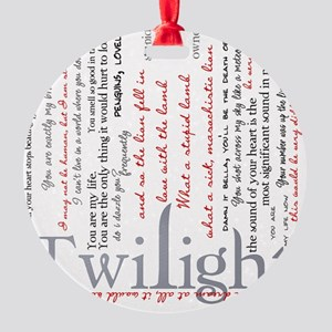 twilight quotes-bLANKET Round Ornament