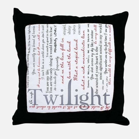 twilight quotes-bLANKET Throw Pillow