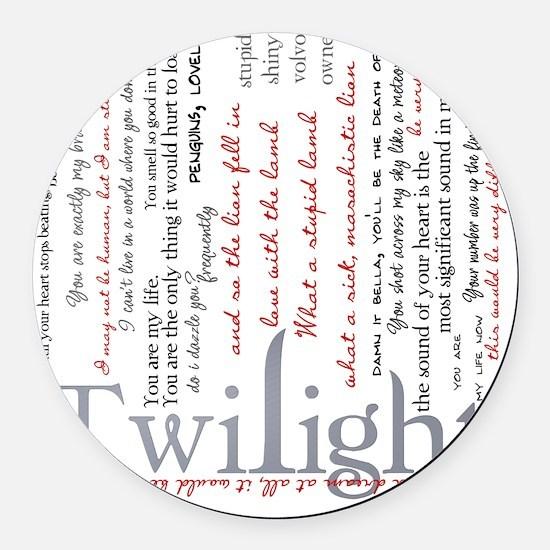 twilight quotes-bLANKET Round Car Magnet