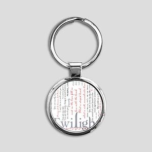 twilight quotes-bLANKET Round Keychain