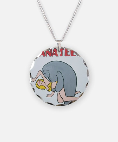 Beware of Manatees Necklace