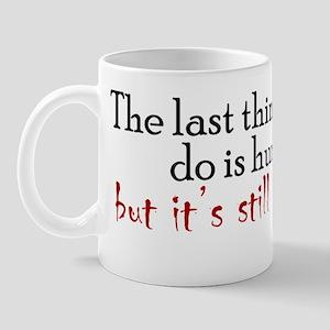 hurtyou1_bs Mug
