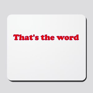 That's the Word Mousepad