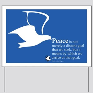WILPF Peace by Martin Luther King Yard Sign