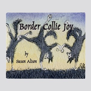 Border Collie Joy cover pic Throw Blanket