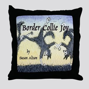 Border Collie Joy cover pic Throw Pillow