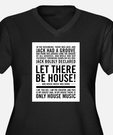 """House music """"In the beginning th Plus Size T-Shirt"""