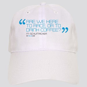are we here to race or drink coffee mug templa Cap